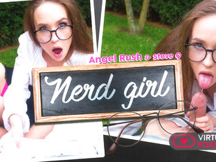 Angel Rush  Steve Q in Nerd girl - VirtualRealPorn
